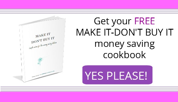 FREE Make It – Don't Buy It Cookbook