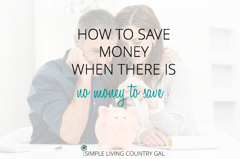 How To Save Money When You Have No Money To Save