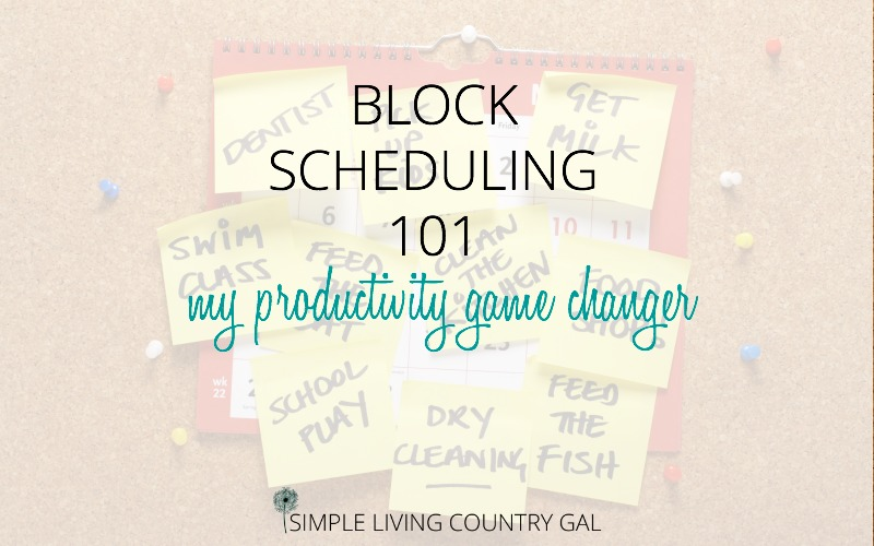 BLOCK SCHEDULING 101