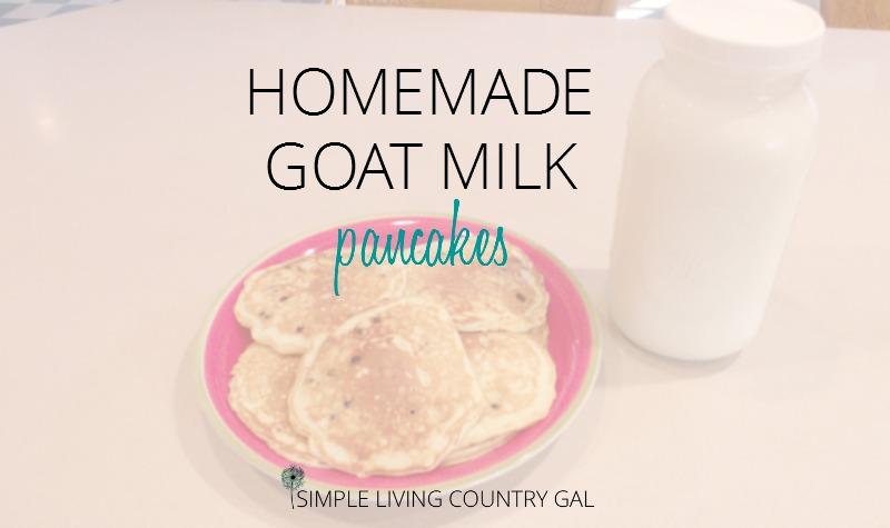 Goat Milk Pancakes