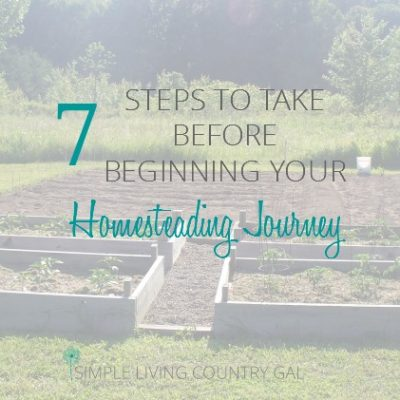 How to prepare to start your own homestead no matter where you live. Planning is key to success.