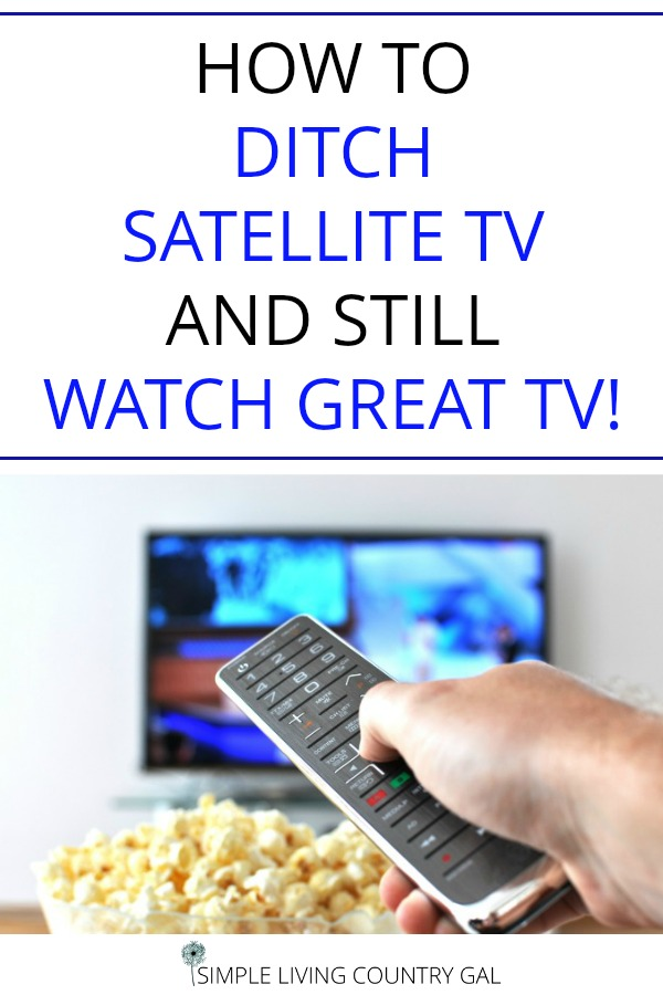 ditch satellite tv and save big