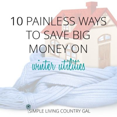 how to save money on your winter utilities