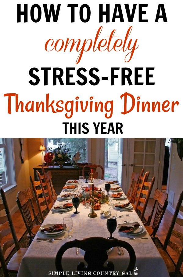 HOW TO HAVE A STRESS FREE THANKSGIVING DINNER