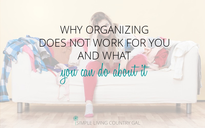 Organizing Solutions – Finally Remove That Clutter!