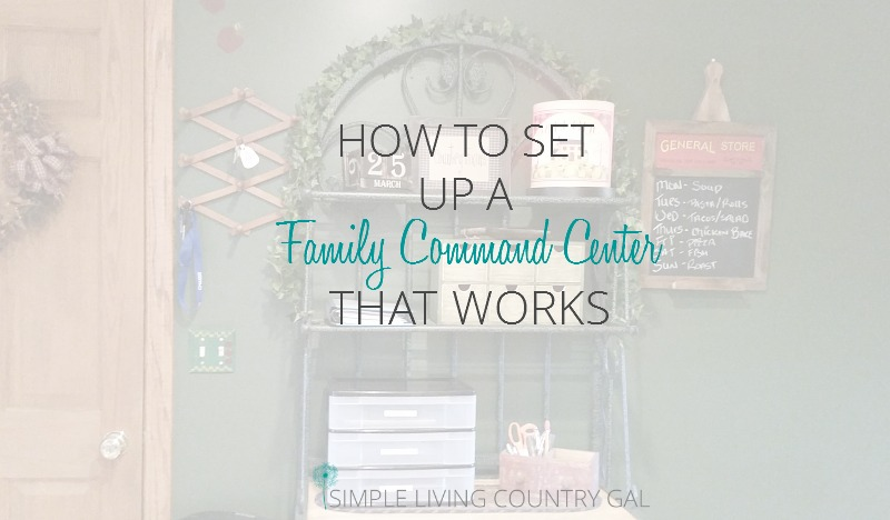 How to set up a command center that not only works but costs very little to do!