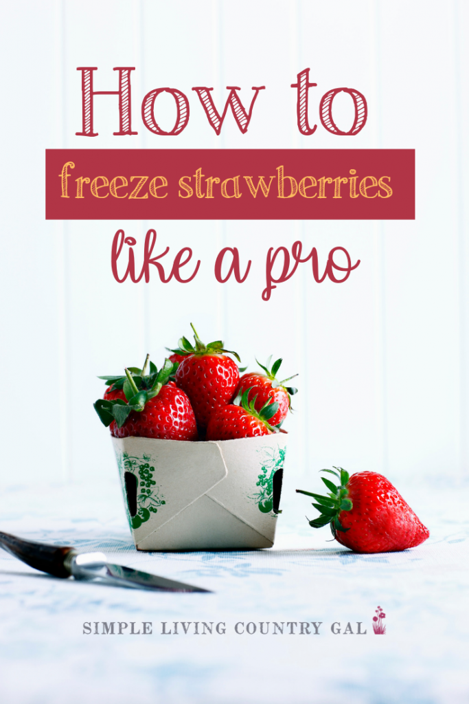 There is a trick to freezing strawberries and it's easier than you think. Learn how to best freeze your berries to ensure you have delicious strawberries to enjoy all winter long. Preserve food from your garden with this DIY list! #garden #freezeberries #strawberries