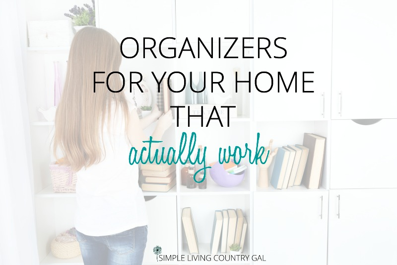organizers for the home that actually work