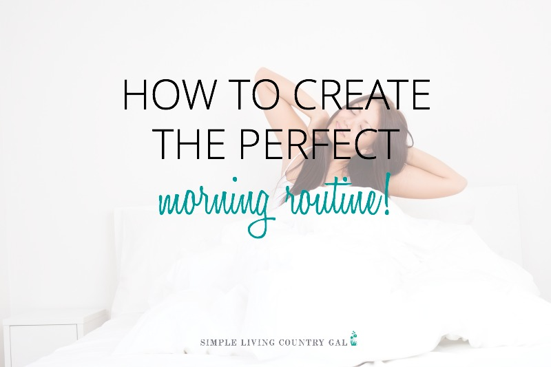 A Morning Routine Checklist – How To Create The Best Morning Routine