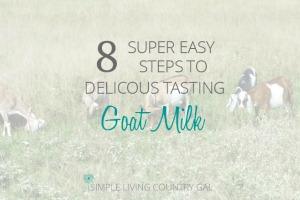 great tasting goat milk
