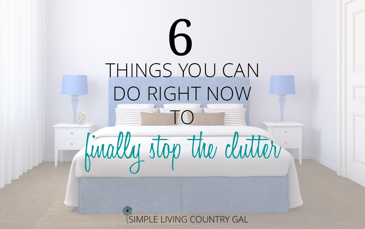 e4941cb9e8ef 6 Things You Can Do Right Now To Finally Stop Clutter