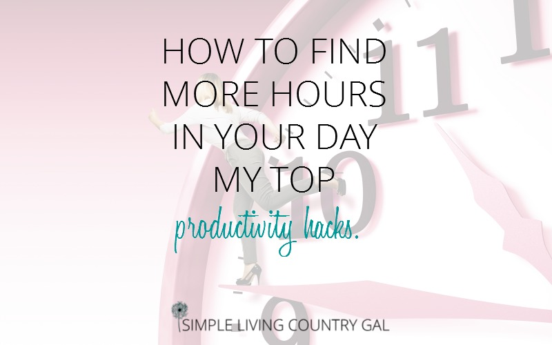 How To Find More Hours In Your Day. My Top Productivity Hacks.
