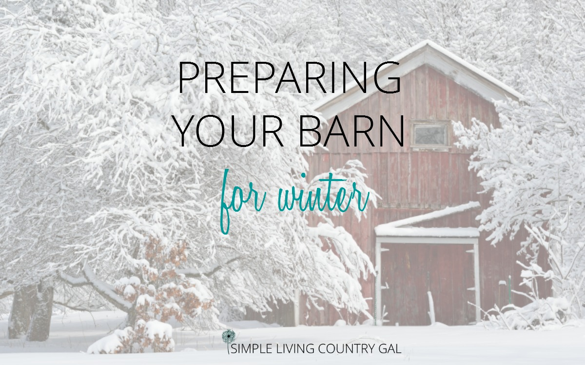 how to prepare your barn for winter