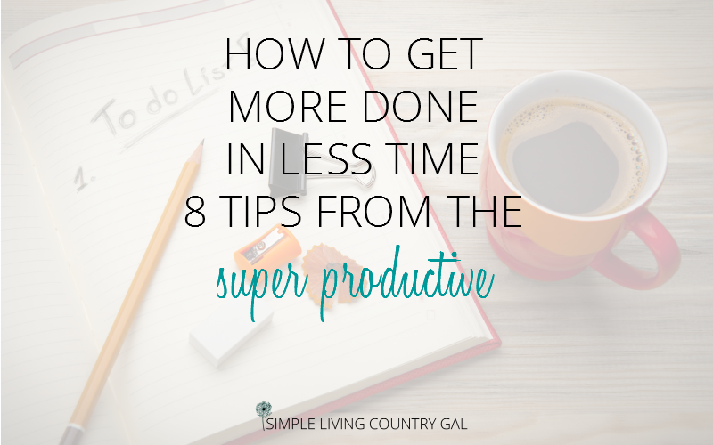8 tips from the super productive