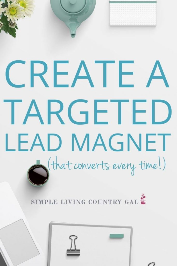 grow your email list with the perfect lead magnet