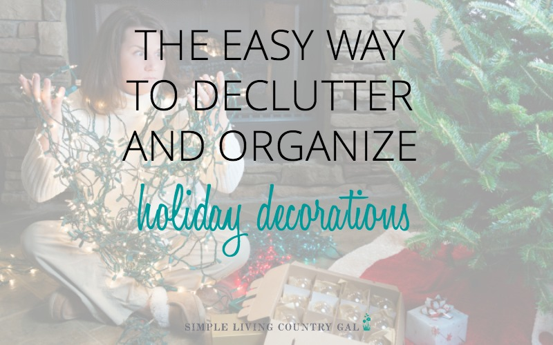 The Easy Way To Declutter Holiday Decorations
