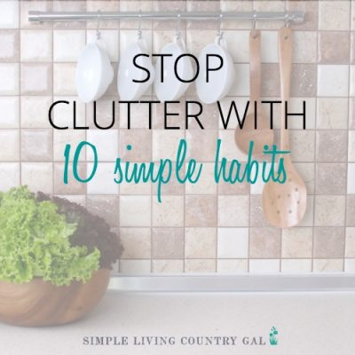 stop clutter with 10 simple habits