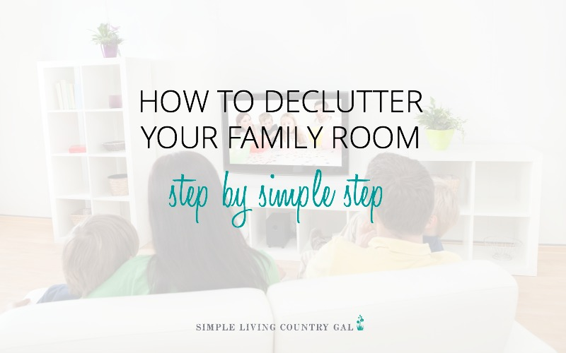 How To Declutter The Family Room