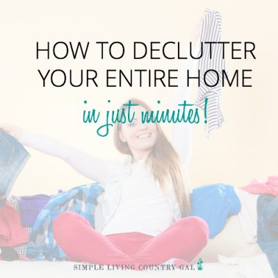 how to declutter your entire home in minutes