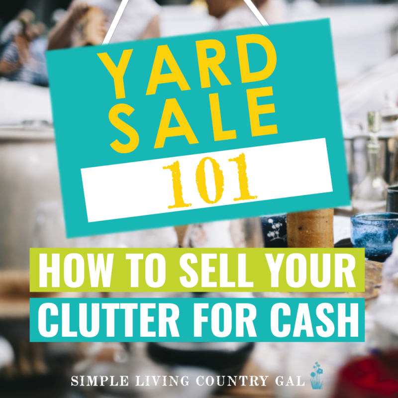 Yard Sale 101 - How to Sell Your Clutter for Cash