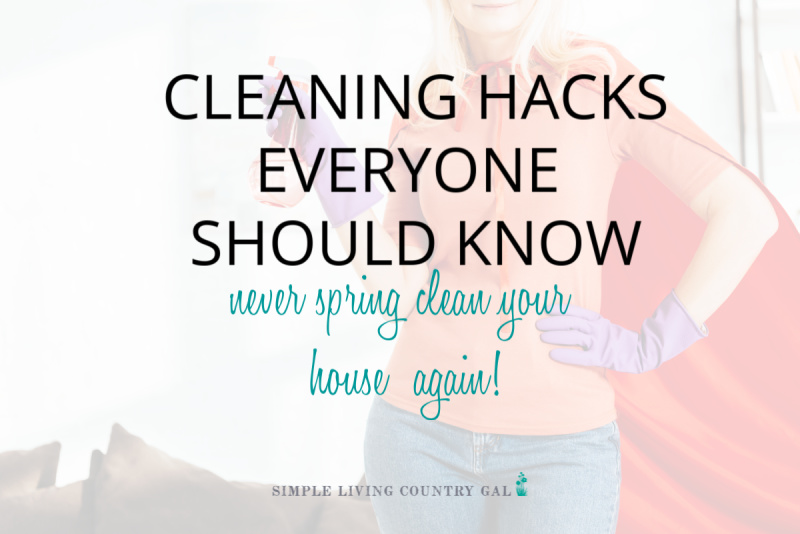 Cleaning Hacks Everyone Should Know