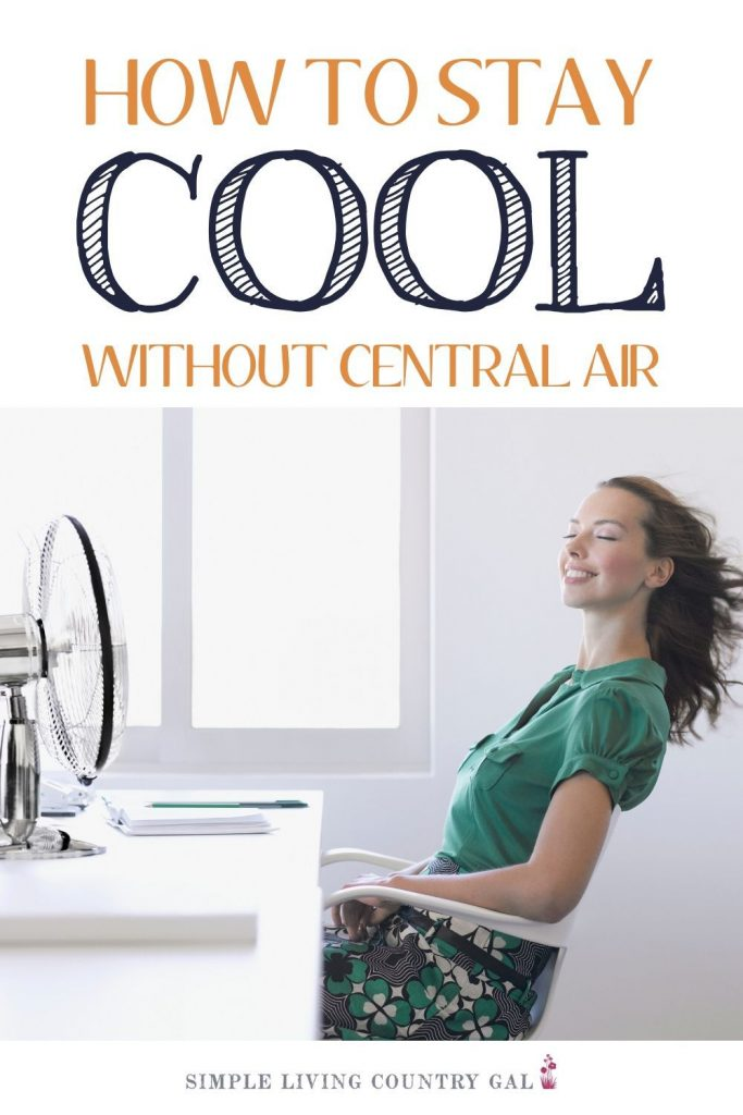 How to keep cool this summer without air conditioning