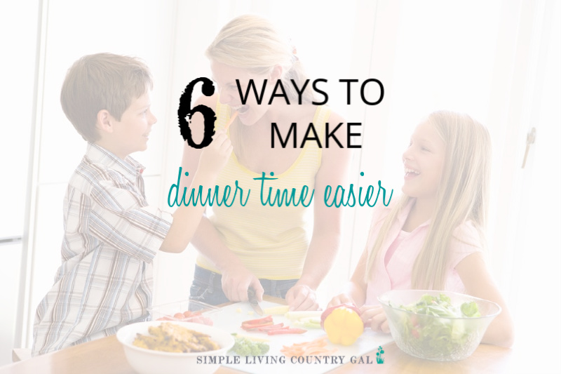 Make Dinnertime Easier Without A Meal Plan