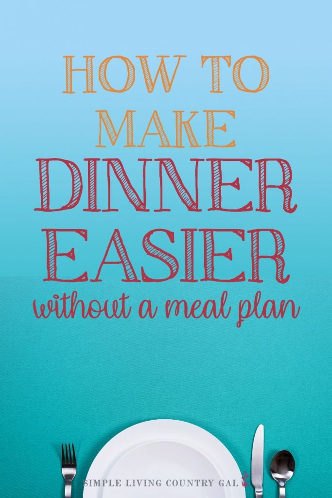 Make dinnertime easier with a meal plan