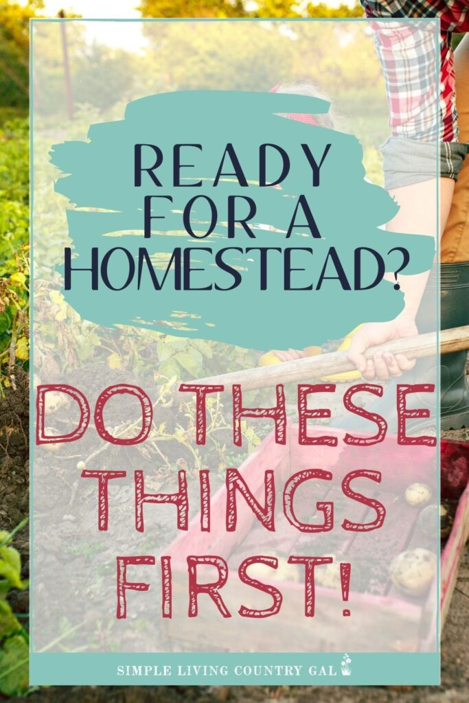 before you start a homestead, do this first