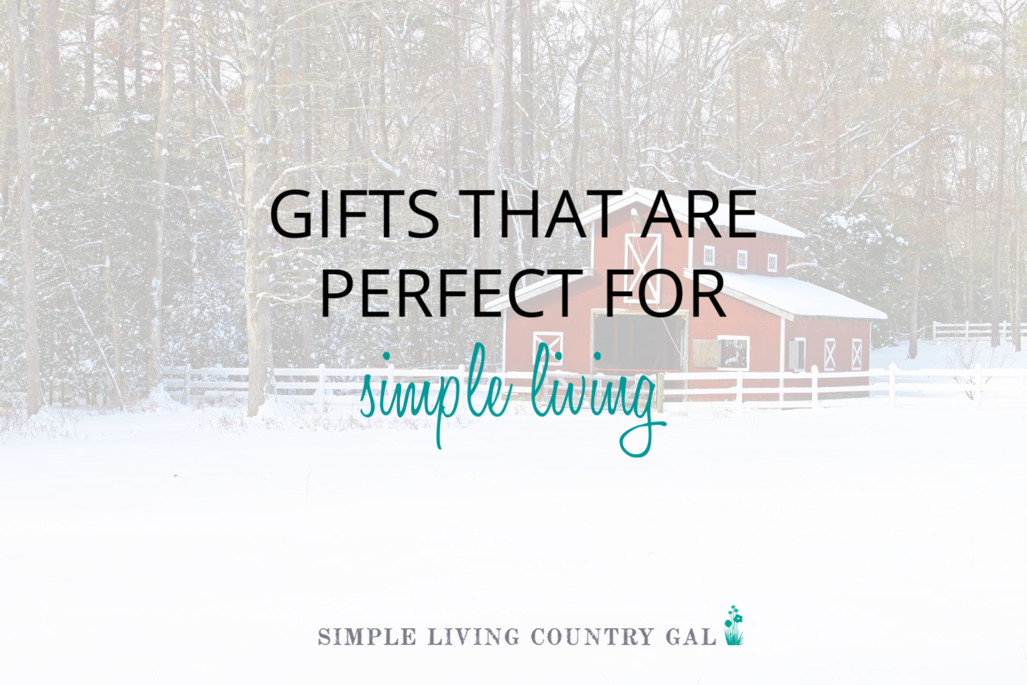 Gifts that are Perfect for Simple Living