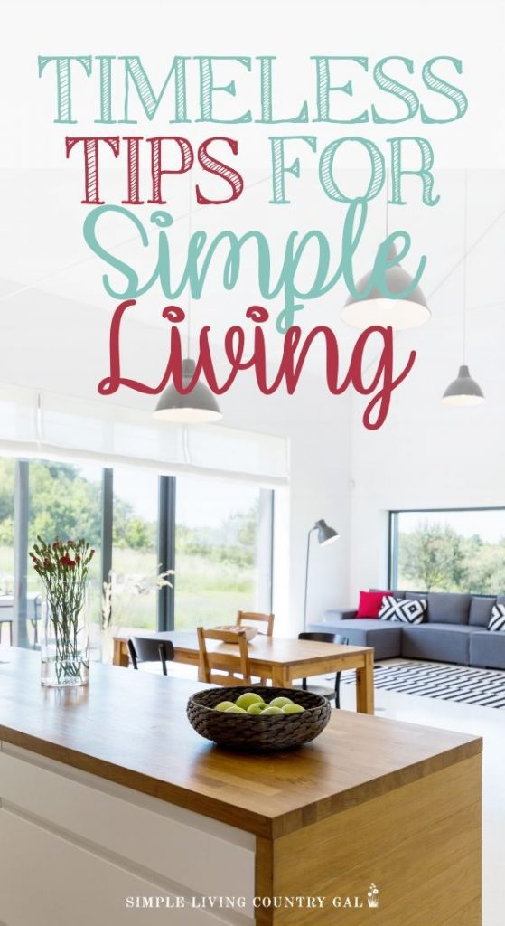 Timeless tips for simple living