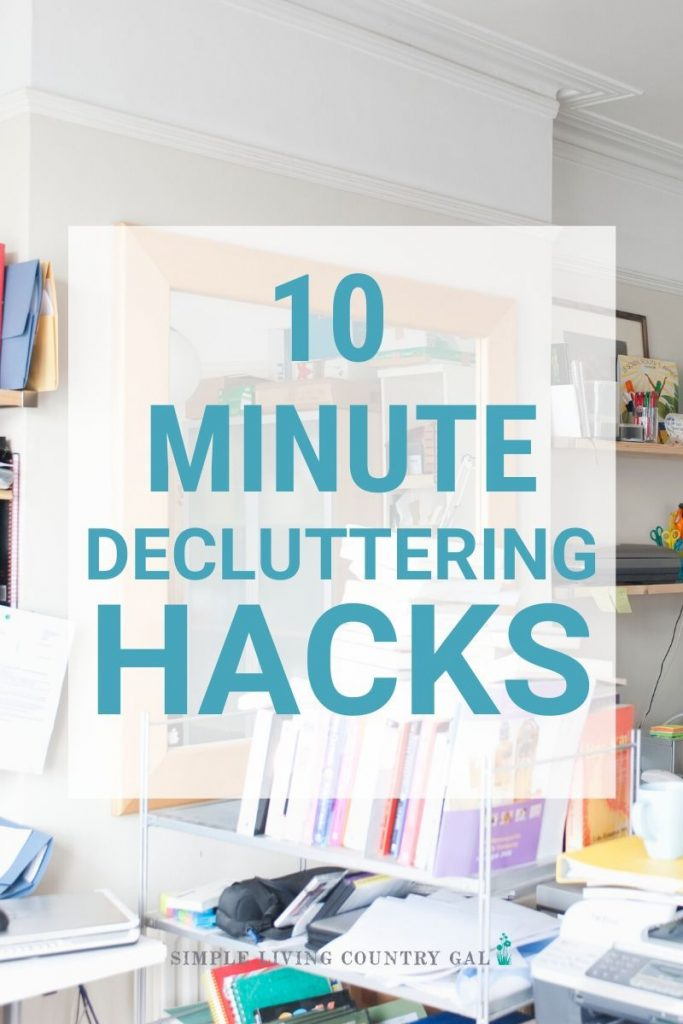 Too much clutter and not enough time? Then try these 10 minute decluttering tasks are what you need! Super easy and incredibly effective to keep the clutter out of your home. #decuttertips #howtodeclutter #organizingtips