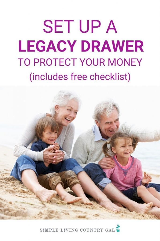 Give your family the gift of a legacy drawer. Protect what you have for them. No matter how old you are or whether you are married with children, having a legacy drawer in place is a comfort to both you and your family. #retirement #moneysavingtips #simpleliving #legacydrawer