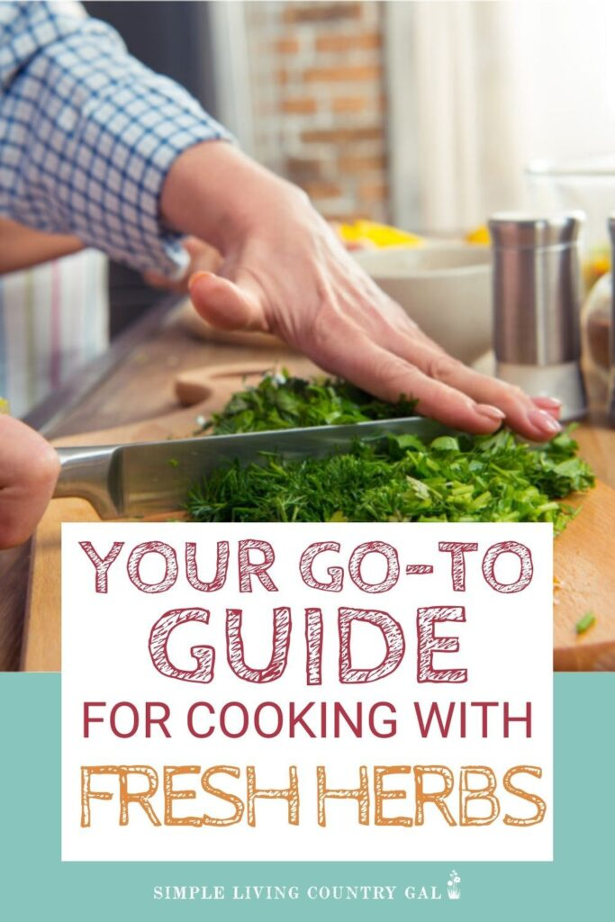The secret to cooking with fresh herbs that you really need to know!