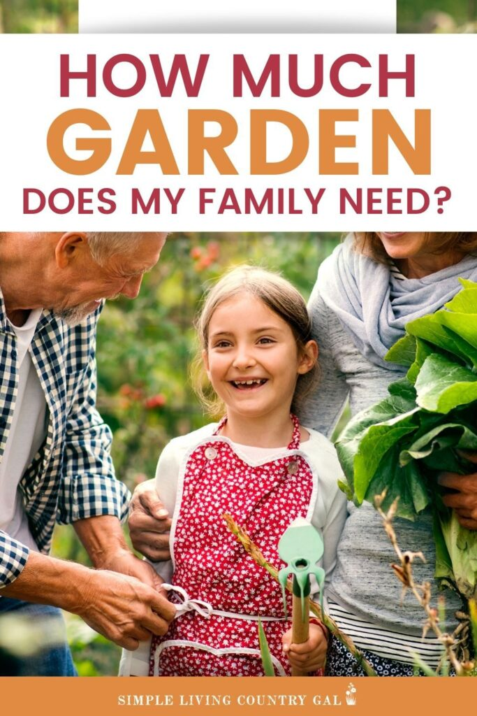 how much garden does your family need